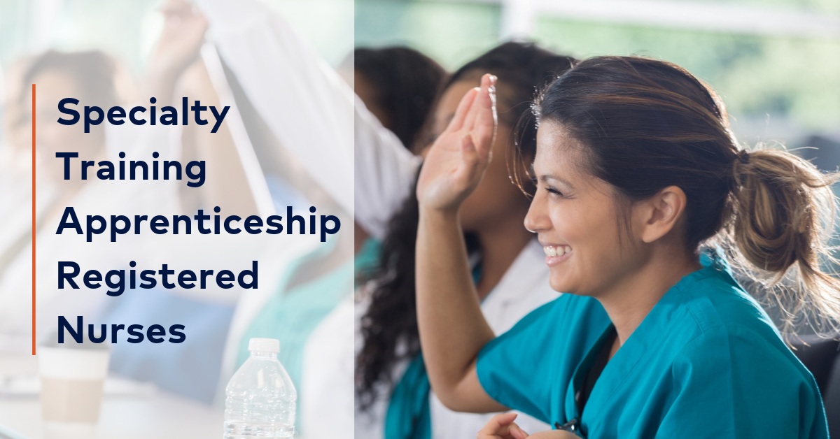 Specialty Training Apprenticeship Registered Nurses