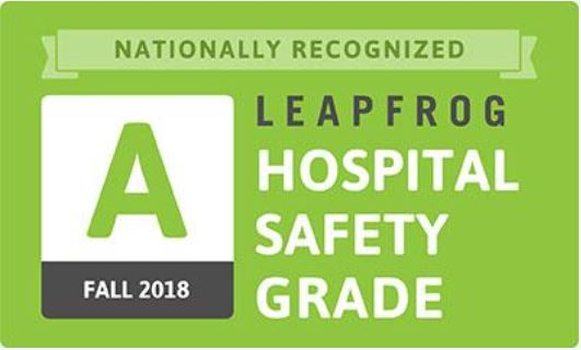 Nationally Recognized Leapfrog Hospital Safety Fall 2018 Grade A