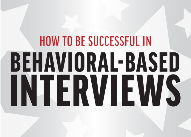 How to be Successful in Behavioral-Based Interviews image