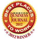 2012 Winner of Business Journal Best Places to Work